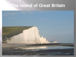 The Island of Great Britain