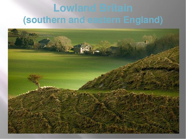 Lowland Britain (southern and eastern England)