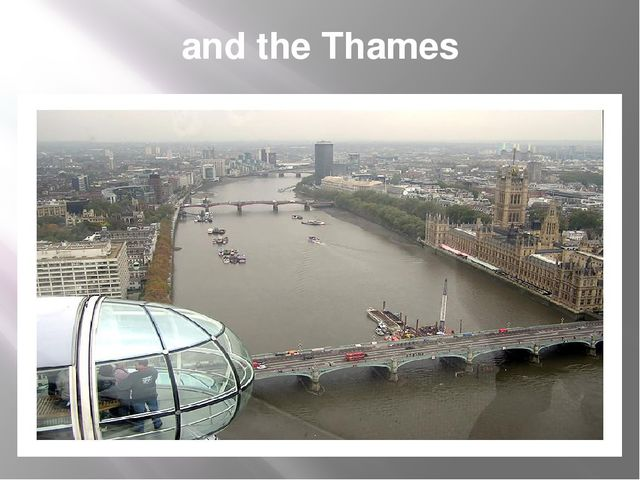 and the Thames