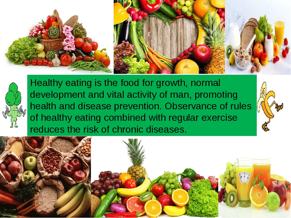 Healthy eating is the food for growth, normal development and vital activity...