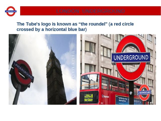"LONDON UNDERGROUND The Tube's logo is known as ""the roundel"" (a red circle cr..."