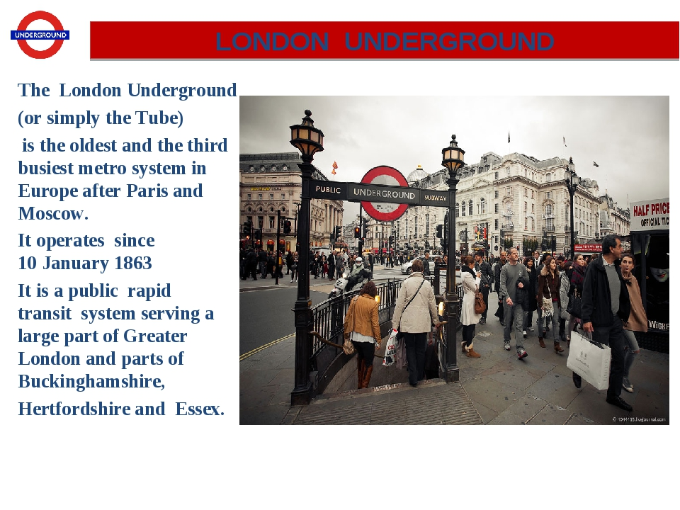 The London Underground (or simply the Tube) is the oldest and the third busie...