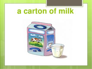 a carton of milk