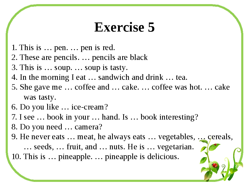 Exercise 5 1. This is … pen. … pen is red. 2. These are pencils. … pencils ar...
