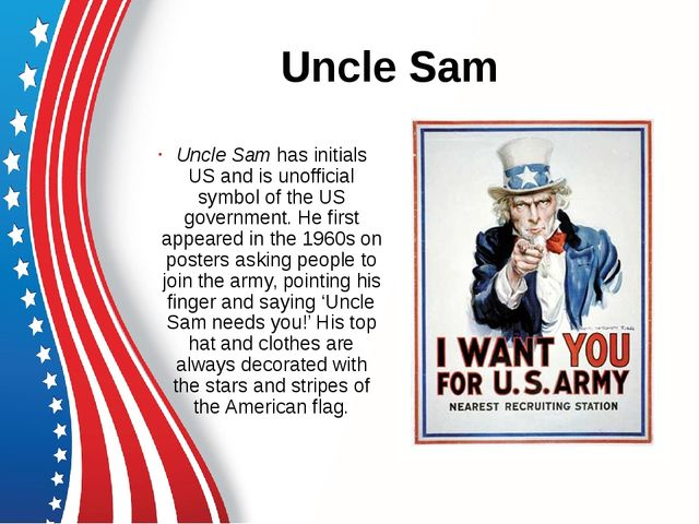 Uncle Sam Uncle Sam has initials US and is unofficial symbol of the US govern...