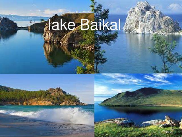 lake Baikal Lake Baikal