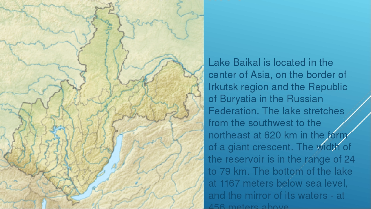 Lake Baikal is located in the center of Asia, on the border of Irkutsk region...