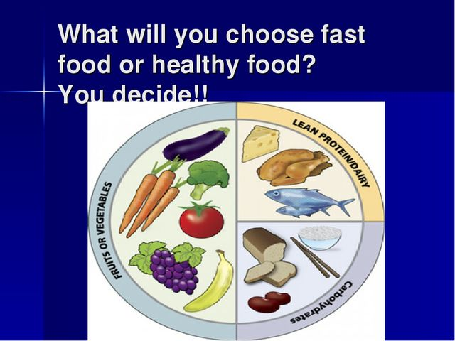 What will you choose fast food or healthy food? You decide!!