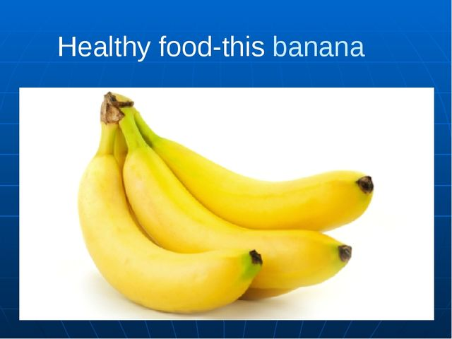 Healthy food-this banana