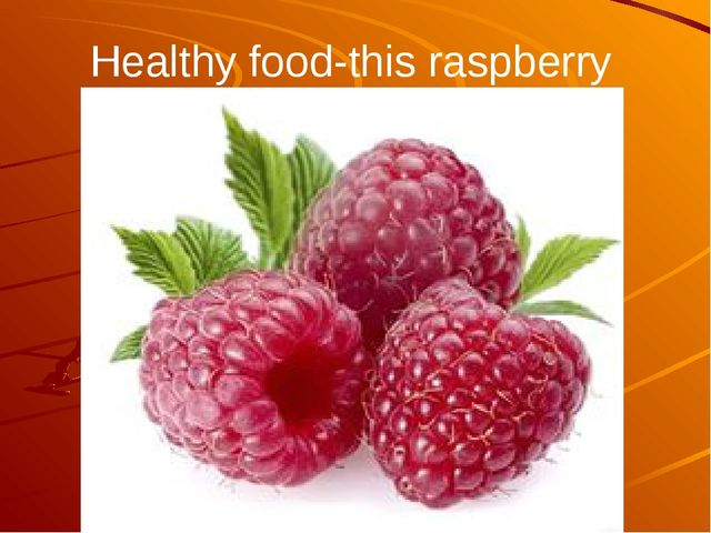 Healthy food-this raspberry