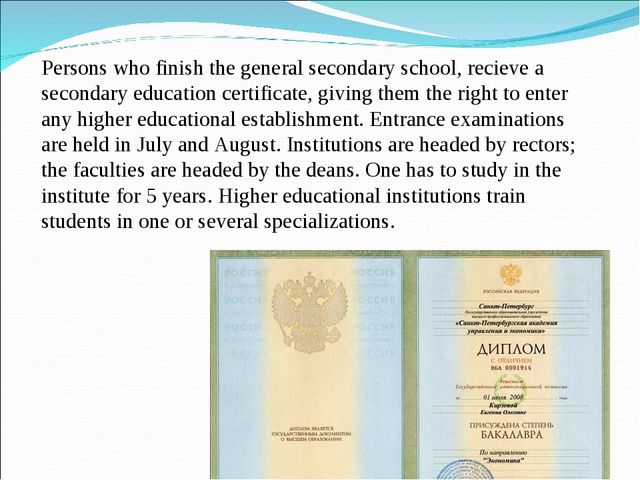 Persons who finish the general secondary school, recieve a secondary educatio...