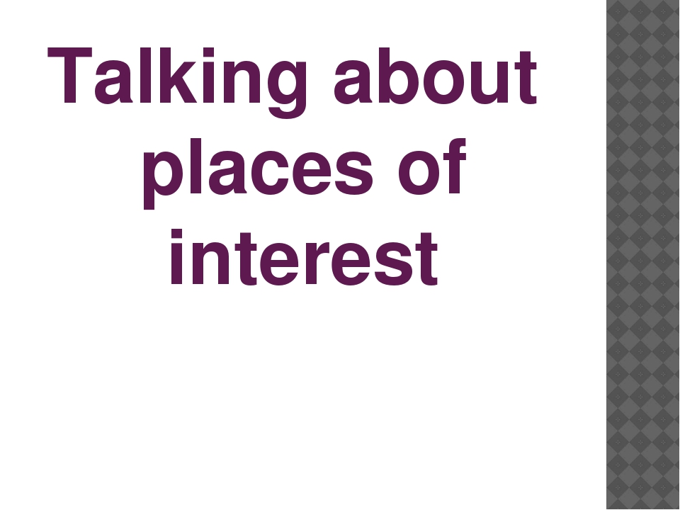 Talking about places of interest