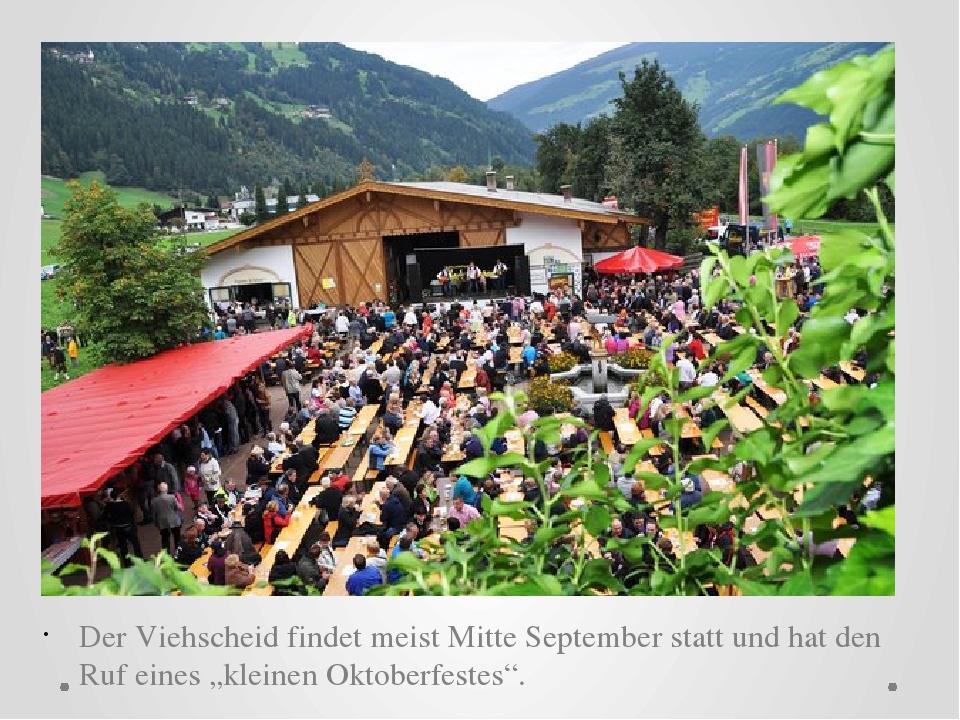 """Der Viehscheid findet meist Mitte September statt und hat den Ruf eines """"kle..."""