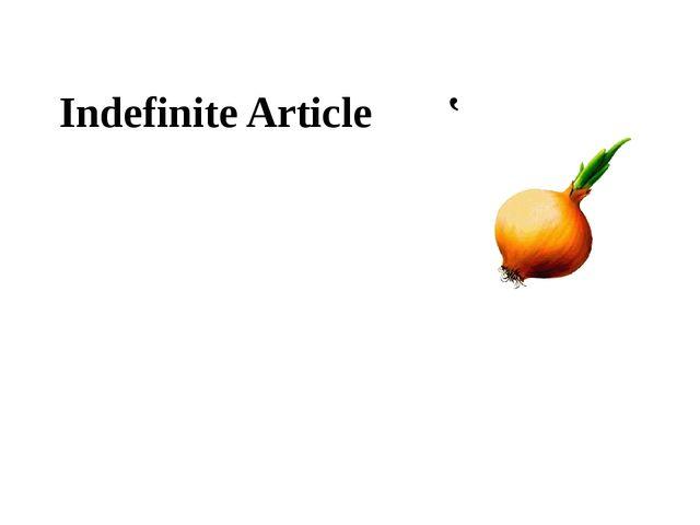 Indefinite Article '