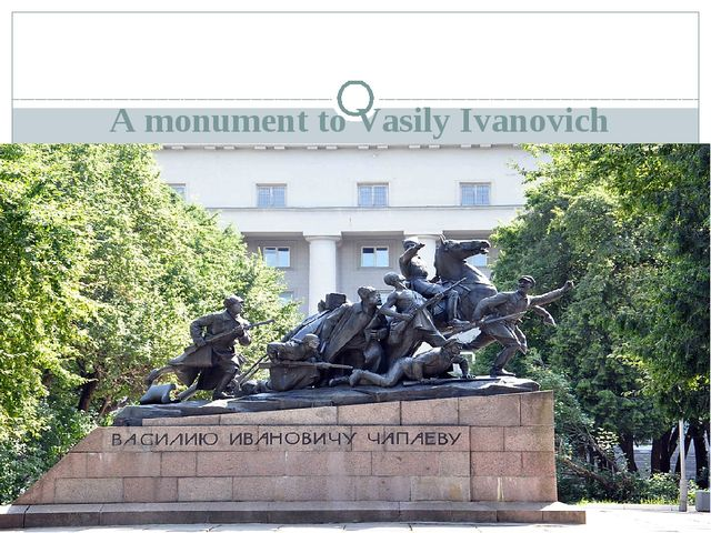A monument to Vasily Ivanovich Chapayev in Samara, established on Chapaeva sq...