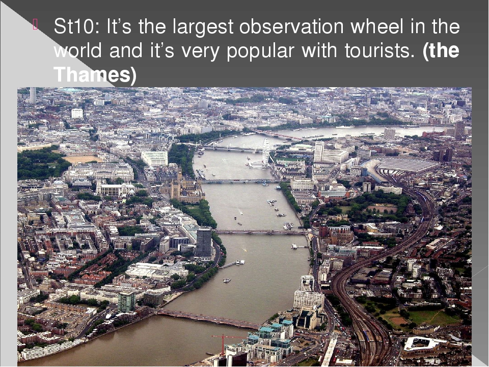 St10: It's the largest observation wheel in the world and it's very popular w...