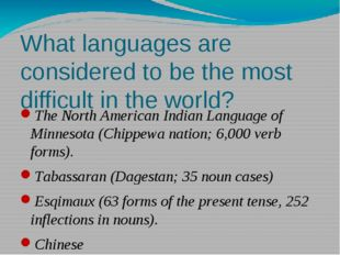 What languages are considered to be the most difficult in the world? The Nort
