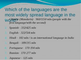 Which of the languages are the most widely spread language in the world? Chin