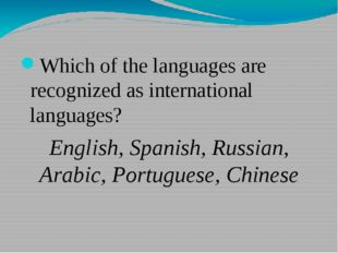 Which of the languages are recognized as international languages? English, S