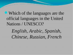 Which of the languages are the official languages in the United Nations / UN