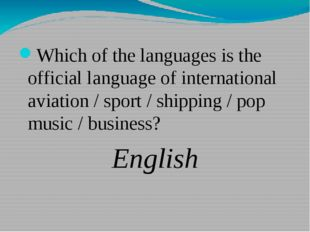 Which of the languages is the official language of international aviation /