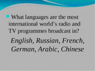What languages are the most international world's radio and TV programmes br