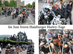 Im Juni feiern Hamburger Harley-Tage
