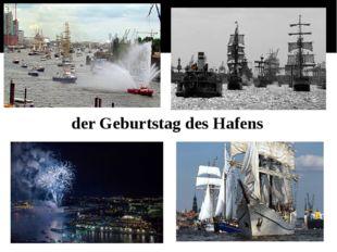 der Geburtstag des Hafens