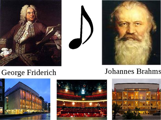 George Friderich Händel Johannes Brahms