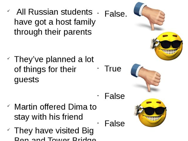 All Russian students have got a host family through their parents They've pl...