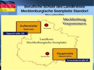 Berufliche Schule des Landkreises Mecklenburgische Seenplatte Standort Neust