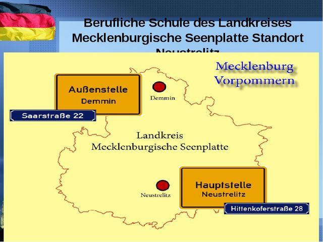 Berufliche Schule des Landkreises Mecklenburgische Seenplatte Standort Neust...