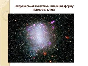 Неправильная галактика, имеющая форму прямоугольника