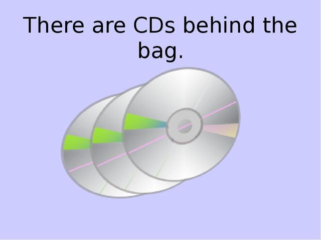 There are CDs behind the bag.