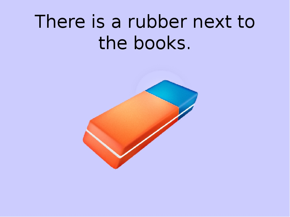 There is a rubber next to the books.