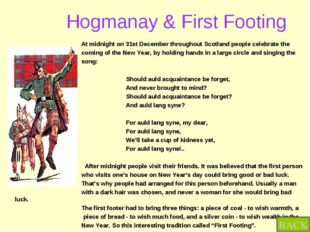 Hogmanay & First Footing At midnight on 31st December throughout Scotland pe