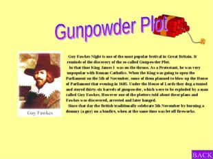 Guy Fawkes Night is one of the most popular festival in Great Britain. It re