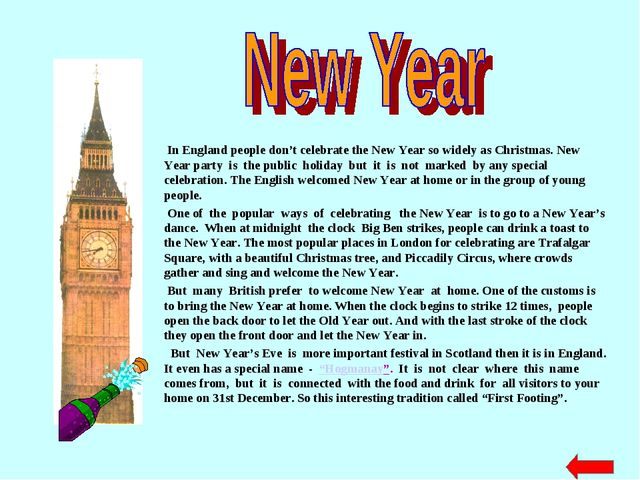 In England people don't celebrate the New Year so widely as Christmas. New Y...