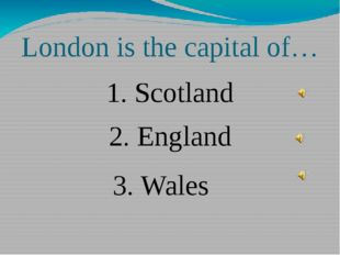What river does London stand on? 2. Logan 3. The Thames 1. Severn