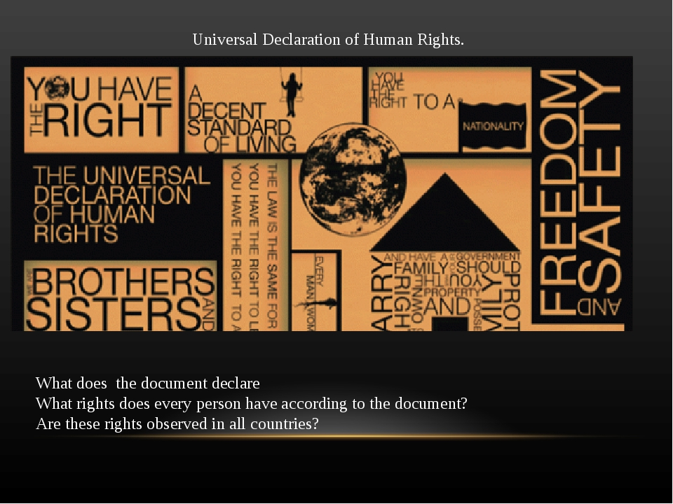 Universal Declaration of Human Rights. What does the document declare What r...