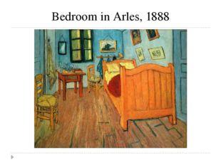 Bedroom in Arles, 1888
