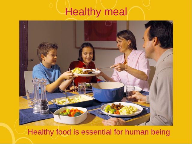Healthy meal Healthy food is essential for human being