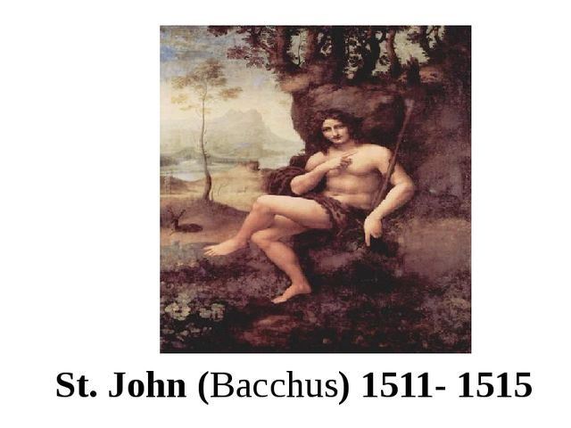 St. John (Bacchus) 1511- 1515