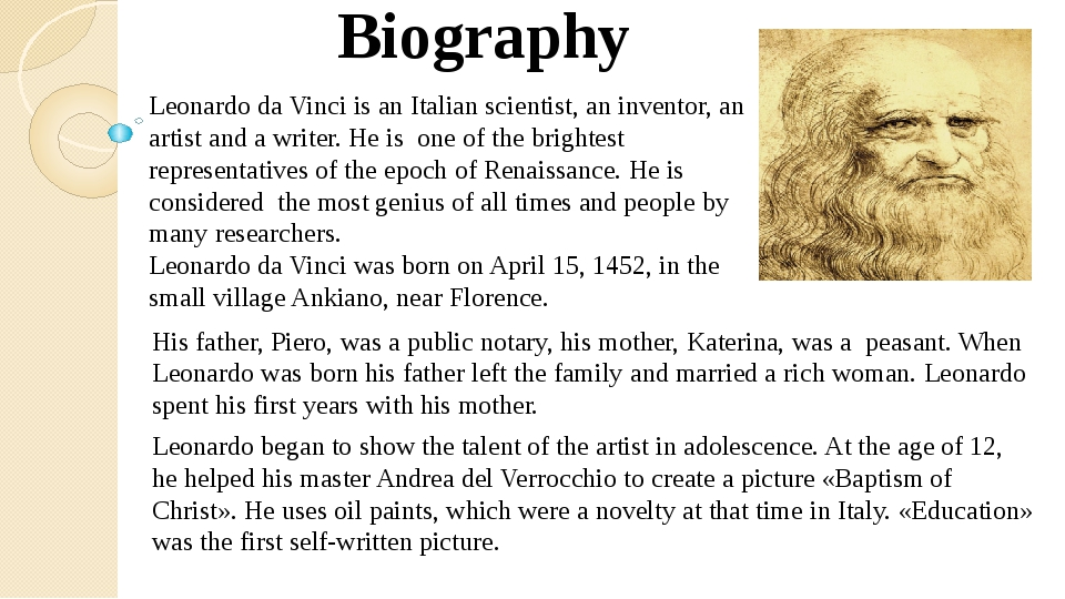 Leonardo da Vinci is an Italian scientist, an inventor, an artist and a writ...