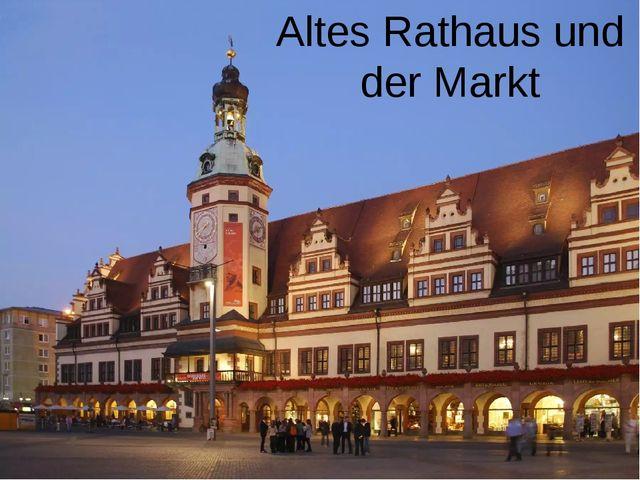 Altes Rathaus und der Markt