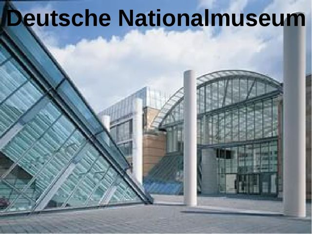Deutsche Nationalmuseum