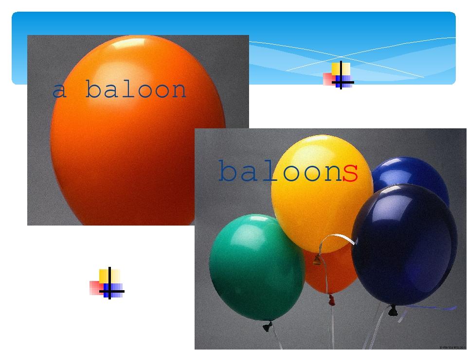 a baloon baloon s