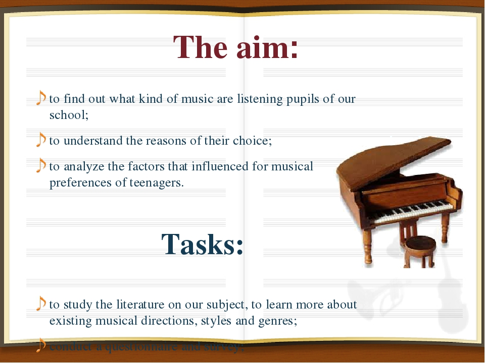 The aim: to find out what kind of music are listening pupils of our school; t...