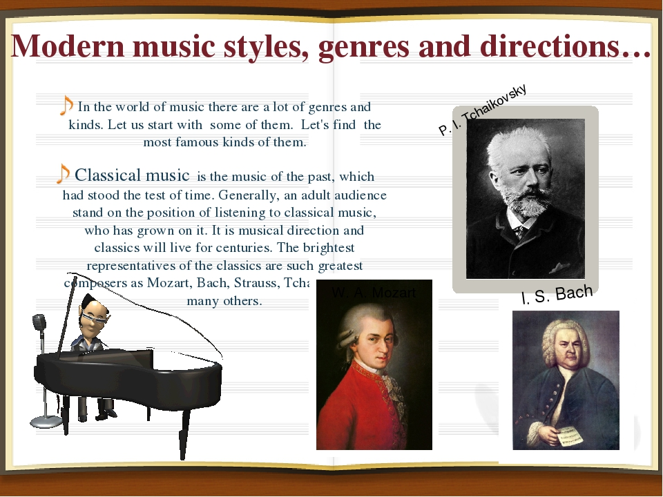 Modern music styles, genres and directions… In the world of music there are a...