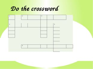 Do the crossword 1     2       3                                  4